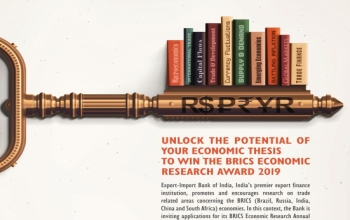 "Inviting applications for the ""Exim Bank of India BRICS Economic Research Award 2019"" from research scholars"