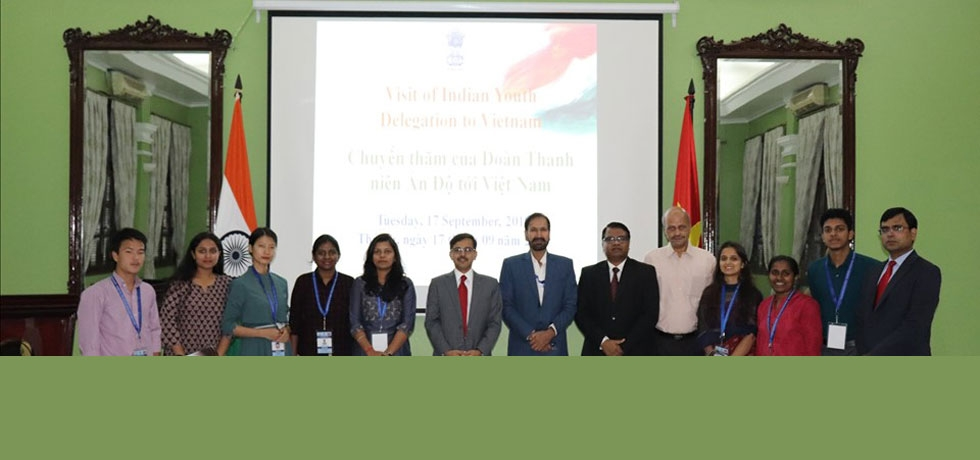 Ambassador Pranay Verma interacted with a 10-member Indian Youth Delegation which is visiting Vietnam from 17-24 September 2019
