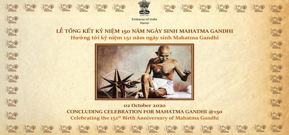 Mahatma Gandhi's 151st Birth Anniversary was celebrated by the Embassy of India, Hanoi, in its premises on October 2, 2020